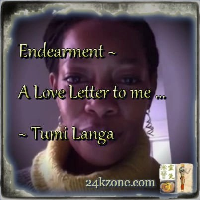 Endearment A Love Letter to me