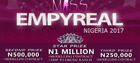 EMPYREAL EVENTS TO CROWN THE QUEEN OF NIGERIA IN THE MAIDEN EDITION OF MISS EMPYREAL NIGERIA