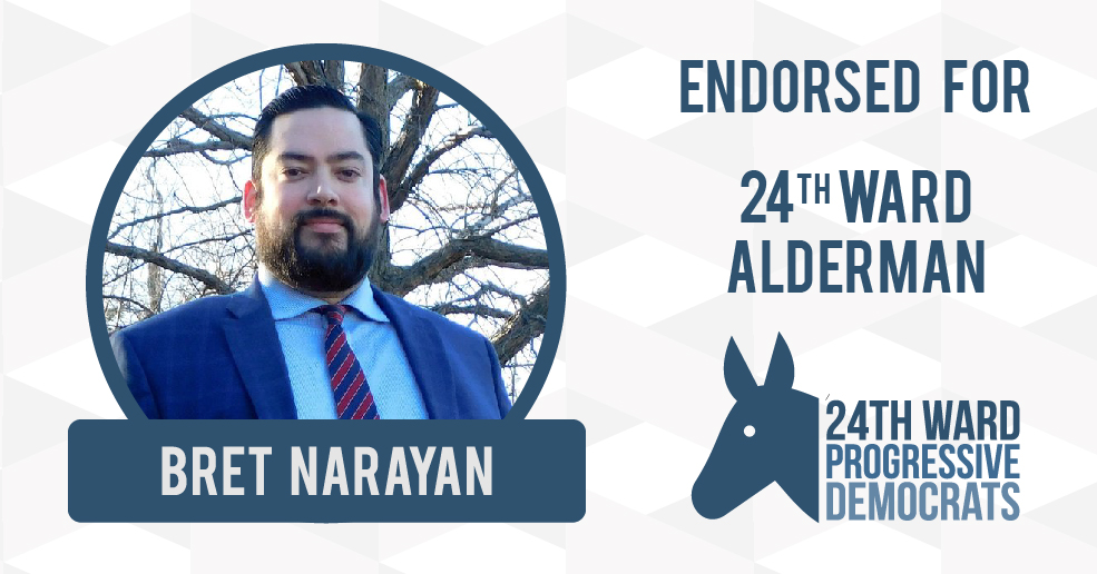 24WPD Votes to Endorse Bret Narayan for 24th Ward Alderman