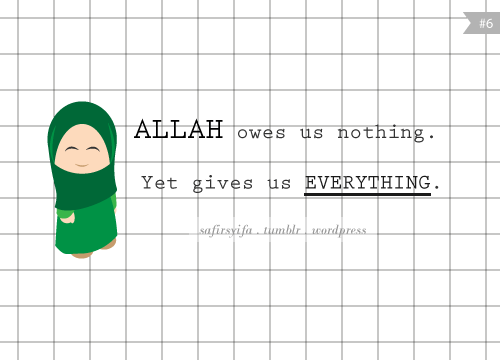 Allah subhanahu wa ta'ala gives us everything