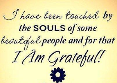 friendship quotes i have been touched by the souls of some of