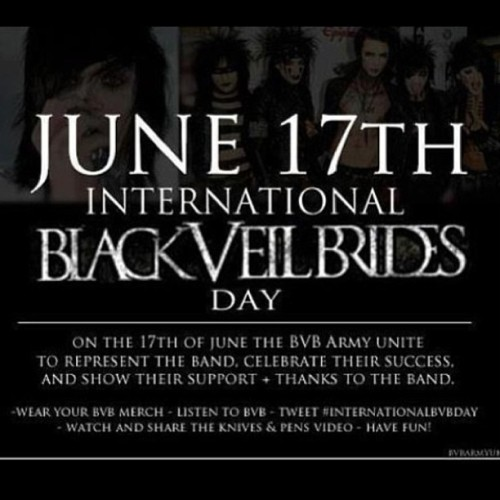 June 17th International Black Veil Brides  Day