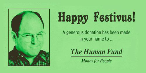 George Costanza Seinfeld Festivus The Human Fund Happy