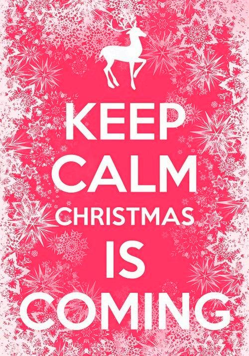 KEEP CALM Christmas is Coming  OutOfTheCrabBucket.com