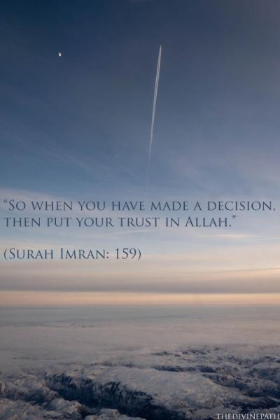 Put your trust in Allah   QS 3:159