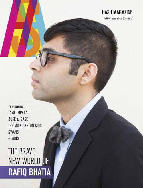 HASH Magazine. Rafiq Bhatia