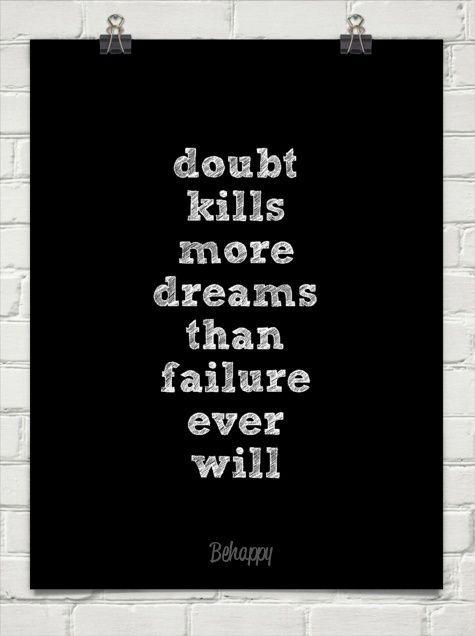 doubt kills dreams quote
