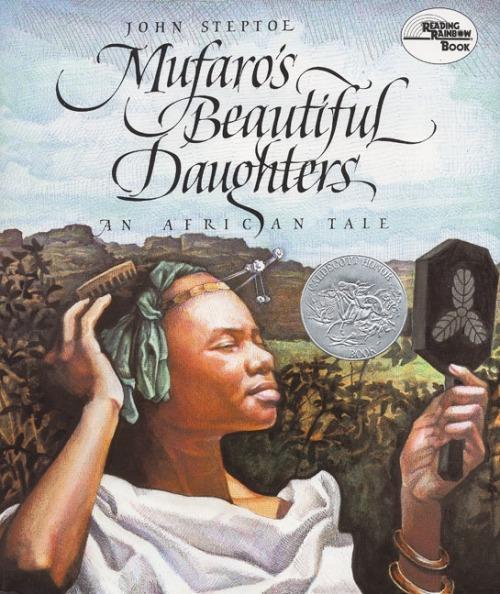 Mufaro's Beautiful Daughters (John Steptoe)