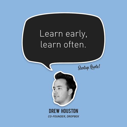 Aprende rápido, aprende a menudo.