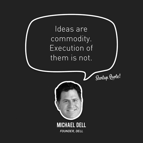 Michel Dell Startup quote make it bright
