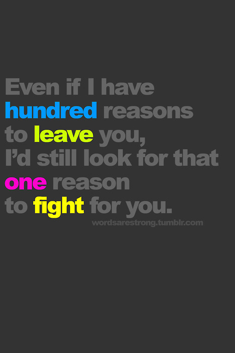 Even Though We Fight I Still Love You Quotes