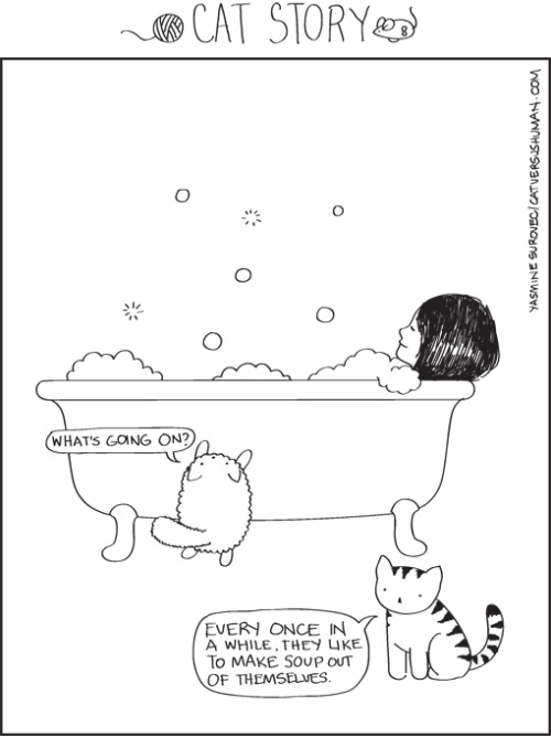 catversushuman: Why I think they like to hang out with me at the bath.