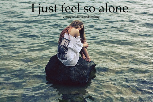 Sad and lonely