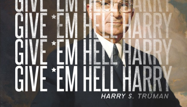 """Thirty Third President: Harry S. Truman (1945-1953)</p> <p>Harry Truman was once quoted as saying, """"I never gave anybody hell … I just told the truth, and they thought it was hell.""""<br /> Harry Truman was known as a blunt, honest man. He told people exactly what he thought for better or worse. He called it like he saw it, and didn't take any """"bull"""" or dishonesty from anybody. That combination of honesty and bluntness in a place like Washington, D.C. left a perception of a man you would """"give people hell.""""<br />"""