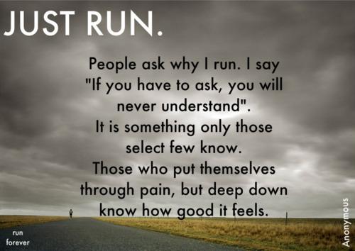 Only a runner understands another runner.