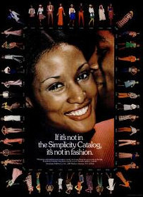 """If it's not in the Simplicity Catalog, it's not in fashion."" 1972 Simplicity advertisement featuring Beverly Johnson"