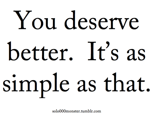 Quotes About Deserving The Best Women Empowerment Quotes