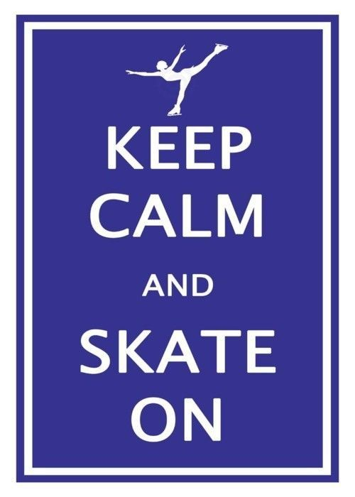 Keep Calm And Ice Skate