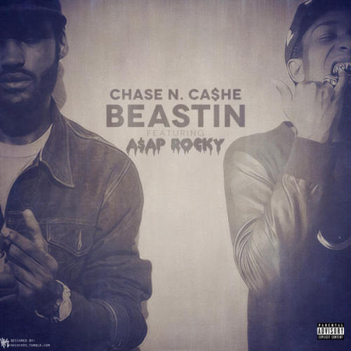"Chase N. Cashe featuring A$AP Rocky - ""BEASTIN"" DJ PACK ZIP LINK - http://www.sendspace.com/file/orto13"