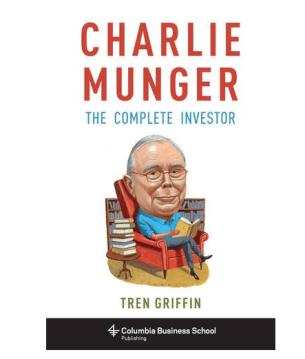 Charlie Munger - The Complete Investor