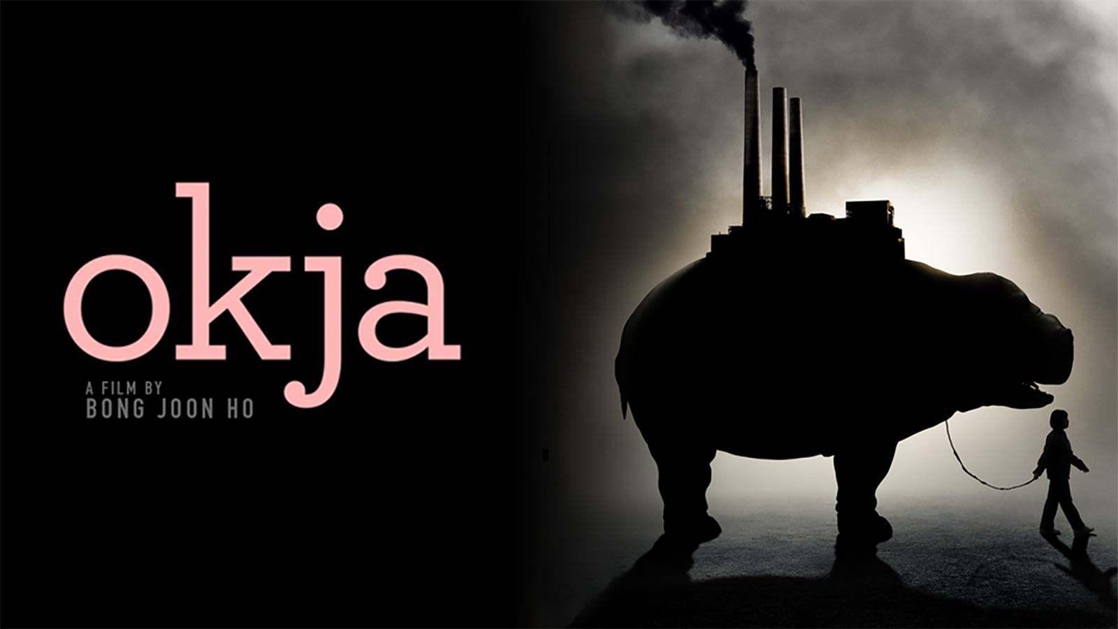 Okja: A Netflix Original Film