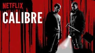 Poster for Netflix original film, Calibre