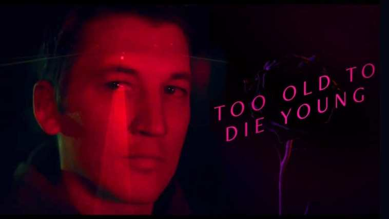 Los Angeles homicide detective turned vigialante killer Martin Jones (Miles Teller) is at the center of new crime drama Too Old to Die Young.