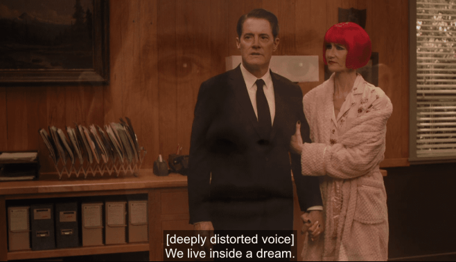 "Cooper saying ""we live inside a dream"" in Twin Peaks"