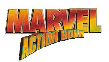 The Marvel Acion Hour logo has Marvel in boldface, with Action Hour in boldface and on an arc below it.