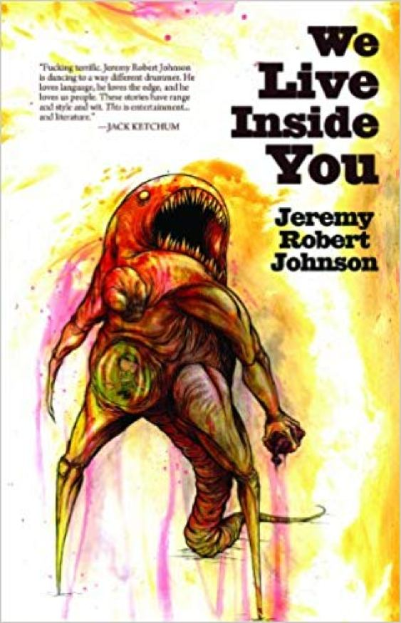 The cover for We Live Inside You, which features a horrific monster gripping a human heart