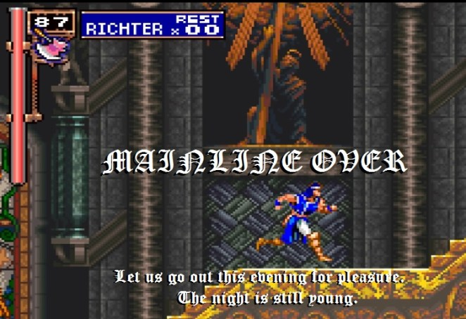 """Trevor Belmont rushes through the cathedral stairway. The on screen text, meant to invoke the Game Over screen says: """"Mainline Over"""", and includes the Game Over screen quote, """"Let us go out this evening for pleasure. The night is still young."""""""