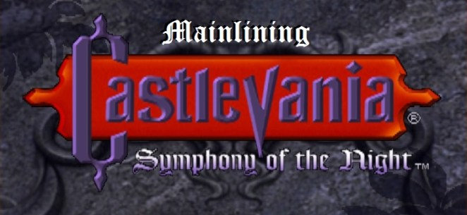 """Castlevania: Symphony of the Night start screen with """"Mainlining"""" added in above the title"""