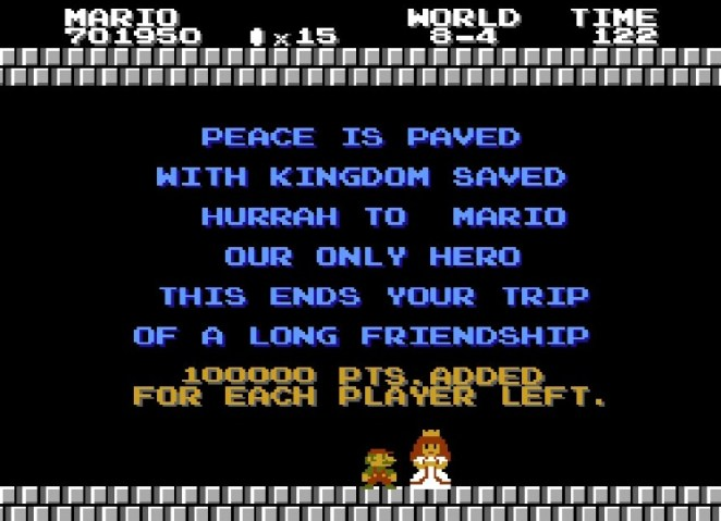"""Princess Toadstool says, """"Peace is paved, with kingdom saved. Hurrah to Mario, our only hero. This ends your trip, of a long friendship."""""""