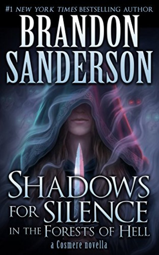 The cover of Shadows for Silence in the Forests of Hell, which features a woman with long hair wearing a cloak and holding a knife in front of her while glowing eyes lurk in the background