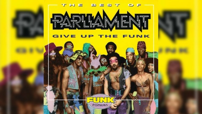 P-Funk Give Up the Funk
