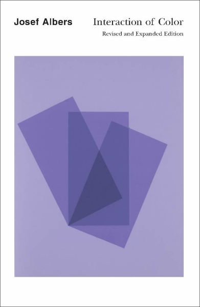 Interaction of Color: Revised and Expanded Edition (2006) Josef Albers  design: Josef Albers