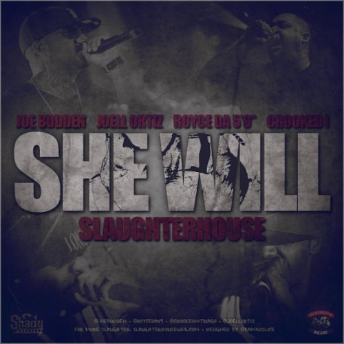 Slaughterhouse She Will Lyrics