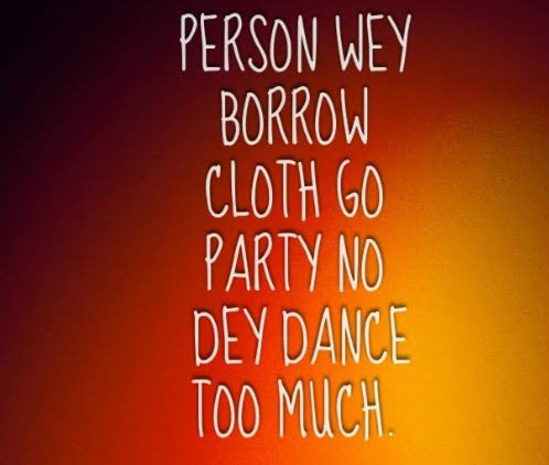 10 Hilarious Nigerian Proverbs.