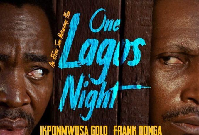Movie: One Lagos Night