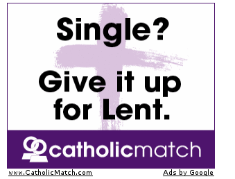 These Catholic Match ads are the worst. (part 1)