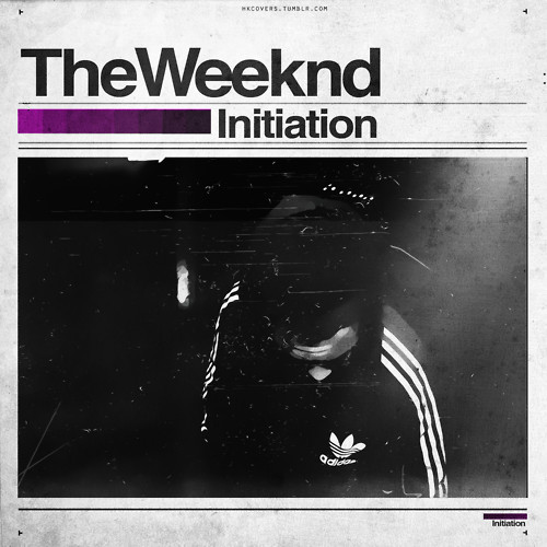 The Weeknd Initiation Lyrics