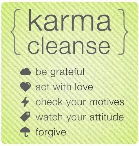 Karma Cleanse: https://i1.wp.com/28.media.tumblr.com/tumblr_m08cd02Wil1qz4d4bo1_500.jpg