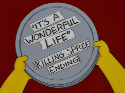 ericmortensen:  'Its a wonderful Life: Killing Spree ending. (via simpsonsimages)