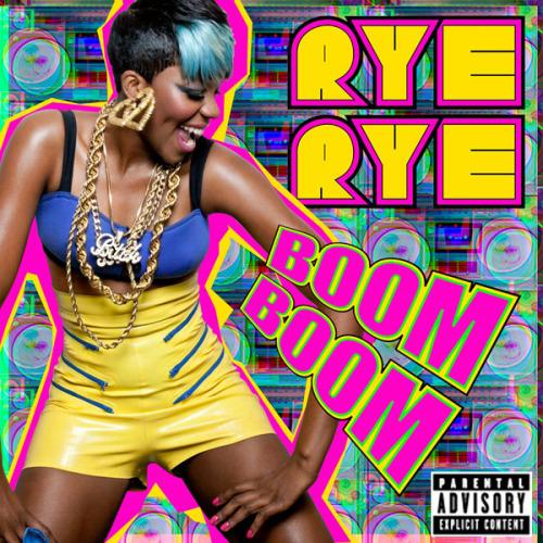Rye Rye Boom Boom Lyrics