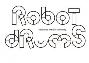 ROBOT DRUMS (from Atusi Kondo)