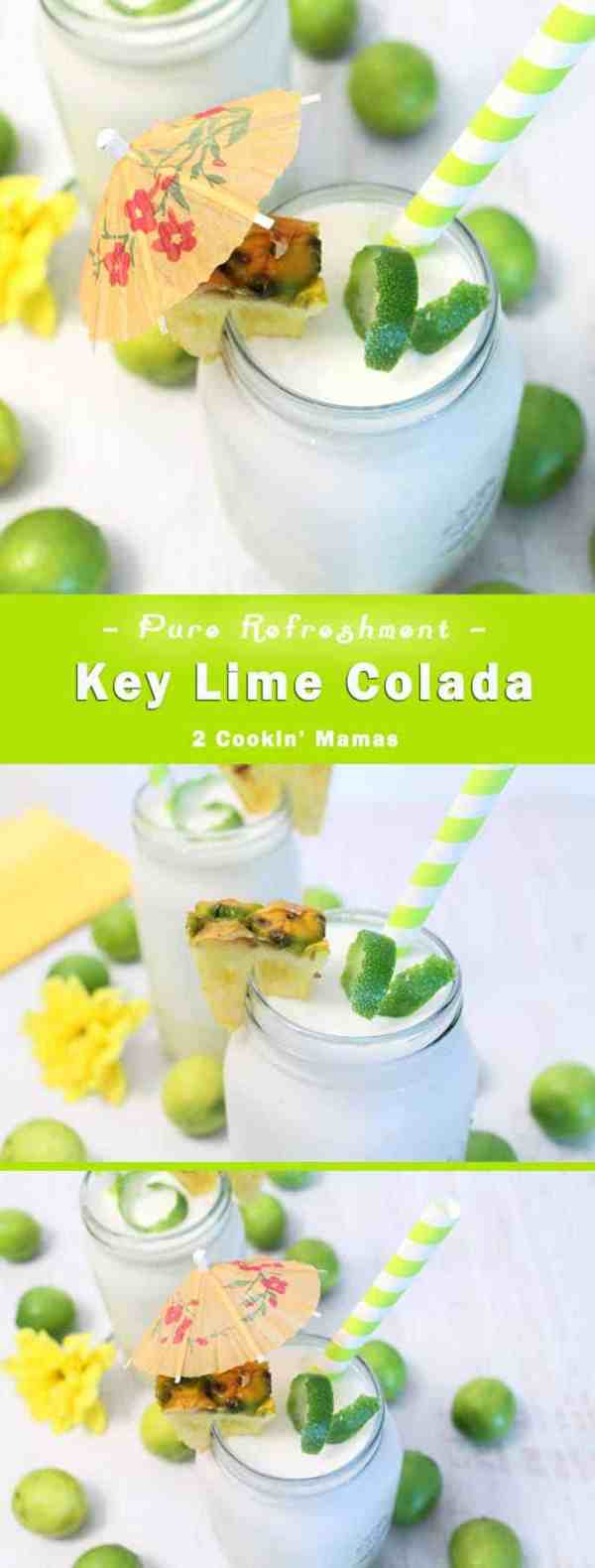 Key Lime Colada pin bottom | 2 Cookin Mamas A refreshing frozen cocktail with the taste of the Florida Keys. Key limes lend a tartness to the creamy coconut base with a twist of orange and the sweetness of pineapple. Vacation anyone? #recipe #cocktail