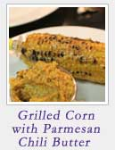 Grilled Corn w Parmesan Chili Butter