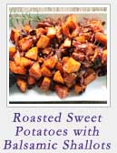Roasted Sweet Potatoes with Balsamic Shallots