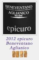 2012 epicuro Beneventano Aglianico