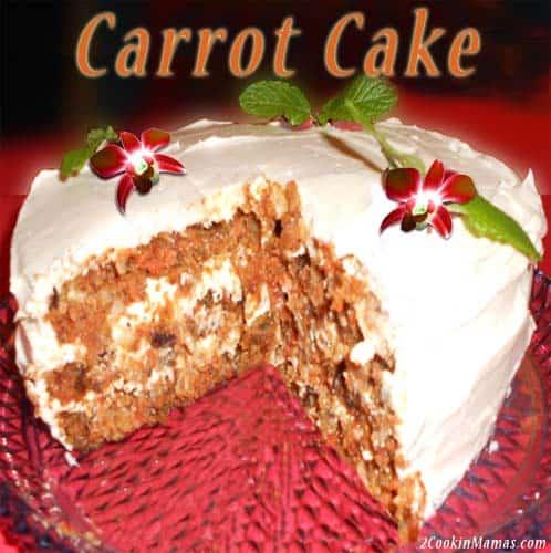 Carrot Cake   2CookinMamas